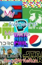 My Awkward Moments by ReadWriteRun