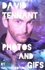 David Tennant Photos and Gifs by GreenFruitDragon
