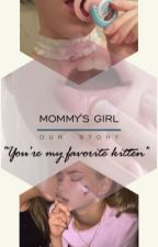 Mommy's girl by laurenshope