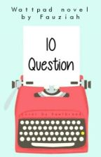 10 Questions | ✔ by kontingensi