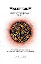 Maleficium [Manhattan Demons #2] by andryare