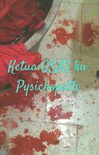 Ketua OSIS ku Psychopath by devinanx123