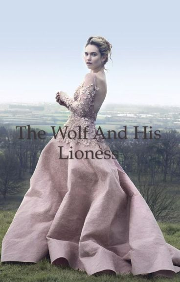 The Wolf and His Lioness (Robb Stark)