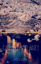 Candy-Coated Kisses [HIATUS] by Akacia_G
