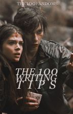 The 100 Writing Tips by The100Fandoms
