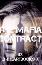 The Mafia Contract by x-IHeartBooks-x