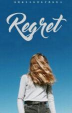 Regret by AmeliaWardani