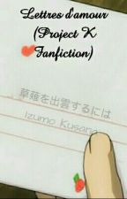 Lettres d'amour (Project K Fanfiction) by Amai_Hinode
