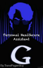 My Personal Healthcare Assistant by TransPaganBoy