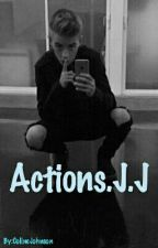 Actions. J.J (Pause) by ColineJohnson