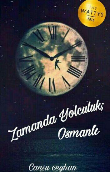 Zamanda Yolculuk; Osmanlı