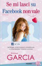 Se Mi Lasci Su Facebook Non Vale. Emma Garcia by darkyReves