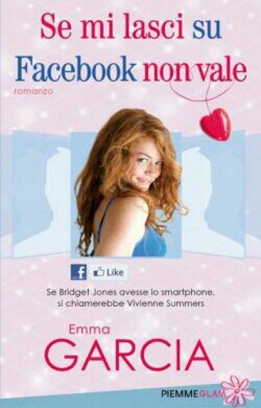 Se Mi Lasci Su Facebook Non Vale.Emma Garcia