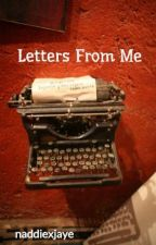 Letters From Me by naddiexjaye