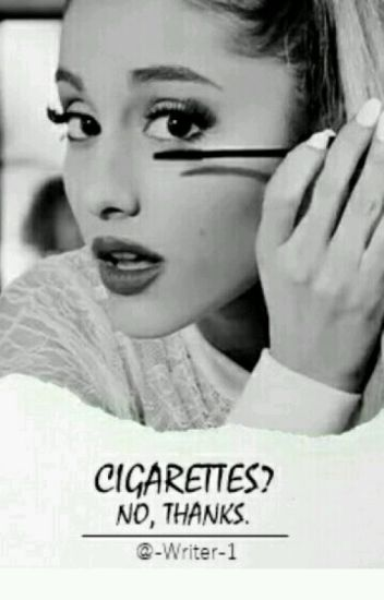 Cigarettes? No, thanks.