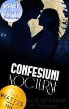 Confesiuni Nocturne by MayraOrdish