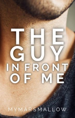 The Guy In Front Of Me by myMARSmallow