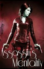 Assassin's Mentality by MermaidMagic12