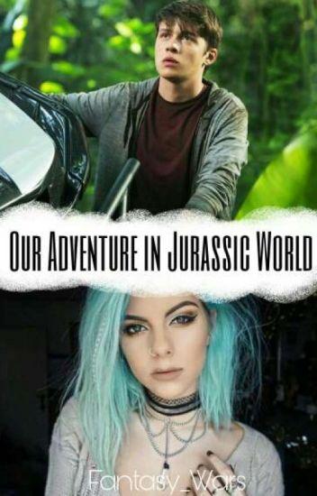 Our Adventure in Jurassic World (Jurassic World/Zach Mitchell FF) #Wattys2016