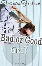 Bad Or Good Girl? by swtcandy_