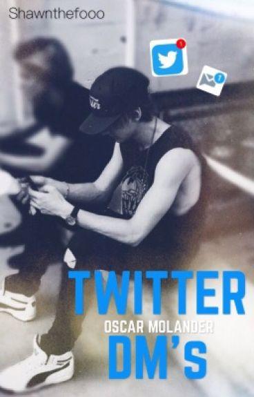 Twitter DM's - O.M