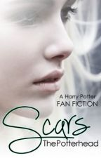 Scars (A Harry Potter Fan Fiction) [ON HOLD] by ThePotterhead