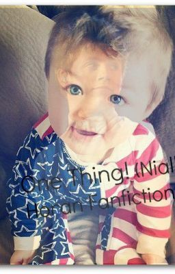 One Thing! (Niall Horan Fanfiction) - Wattpad Niall Horan One Thing