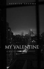 My Valentine: Who will it be? by kashish_sharma7
