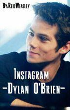 Instagram. Dylan O'Brien. by ReidWeasley
