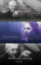 Trust Me - Dramione by daughterof_sea