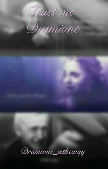 Trust Me - Dramione
