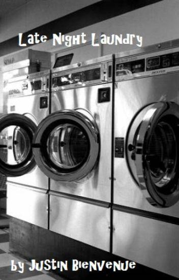 Late Night Laundry
