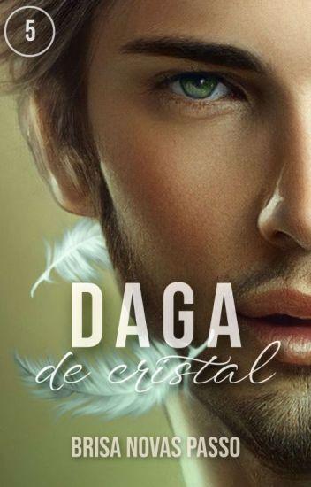 Daga de cristal (SAGA CRISTAL 3) de Brisa Novas Passo