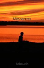 Mes secrets by baboucle