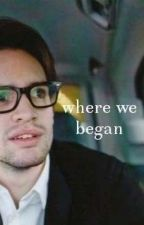 Where We Began // Brendon Urie by DiscoAtTheBallroom