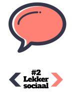 Lekker Sociaal#DaagMeUit2 by DaagMeUit
