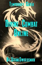 Divine Combat Online by DivineSwordsman
