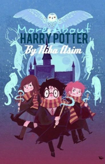 More About Harry Potter