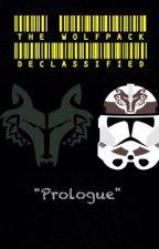 """Star Wars The Clone Wars: Wolfpack Declassified """"Prologue"""" by CommanderWolffe"""