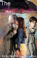 The Gangster's Great Love (Hyunzy fanfic) by PrincessSooHyun