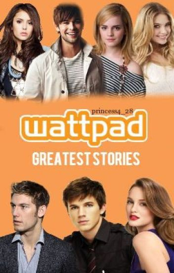 The Best Wattpad Stories EVER!