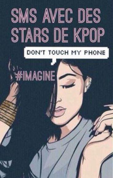 SMS avec des stars de Kpop {imagine}