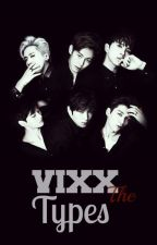 VIXX The Types by CarMachadII