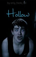 Hollow by only_fools_fall