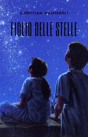 FIGLIO DELLE STELLE by ChristianGusmeroli