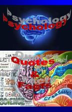 Psychology Quotes & Facts by KittenLuna