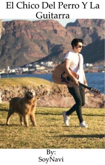 El chico del perro y la guitarra PRIMERA TEMPORADA TERMINADA