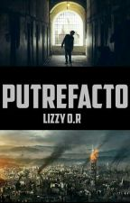 PUTREFACTO by Lizzy-OR