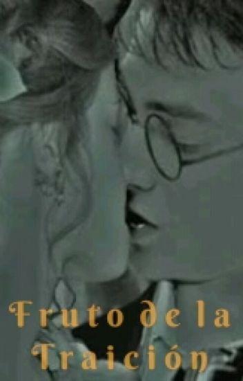 Fruto de la Traición- Harry y Hermione