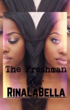 The Freshman by RinaLaBella